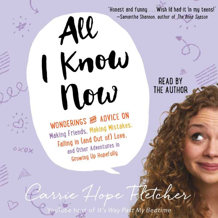 """All I know now"", écrit & lu par Carrie Hope Fletcher."