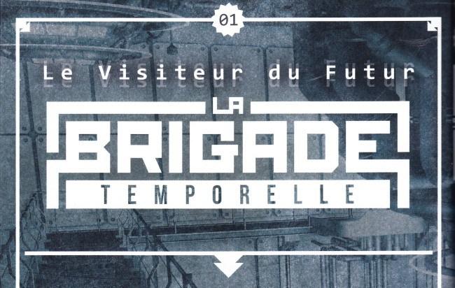 Quatrième de couverture du tome 1 de La Brigade Temporelle. © Ankama