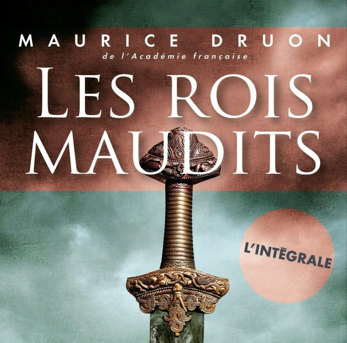 """Les Rois maudits"", l'intégrale, Maurice Druon, France Loisirs. © France Loisirs"