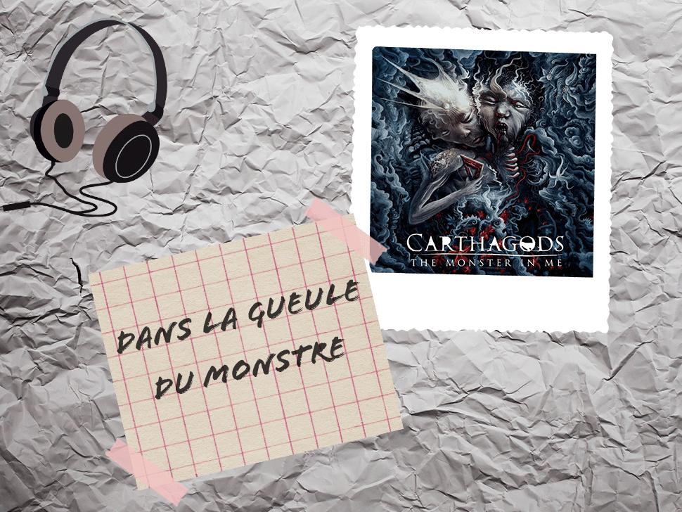 Carthagods, The Monster in Me