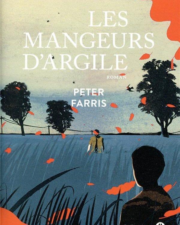 """""""Les Mangeurs d'argile"""" est un roman de Peter Farris paru aux éditions Gallmeister."""